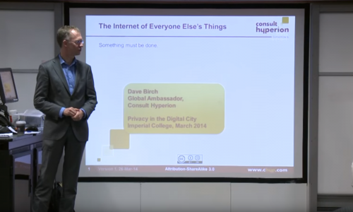 The internet of everyone else's things: A talk by David Birch on technology and privacy